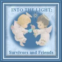 INTO THE LIGHT:  Survivors and Friends Webring